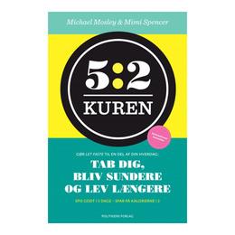 5:2 Kuren BOG Forfatter: Michael Mosley & Mimi S