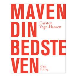 Maven din bedste ven bog Forfatter: Carsten Vagn