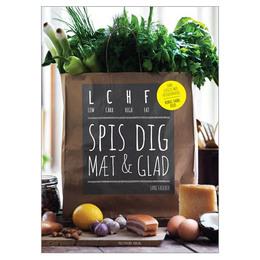 LCHF spis dig mæt og glad bog Forfatter Jane Fae