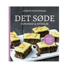 Det Søde sundhed & nydelse bog Forfatter: Lisbet