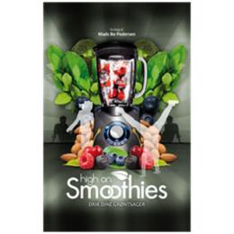 High on Smoothies BOG Forfatter: Mads Bo Pederse