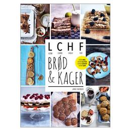 LCHF brød og kager BOG Forfatter: Jane Faeber