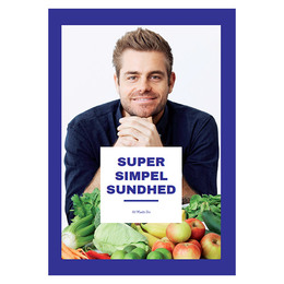 Super Simpel Sundhed BOG Forfatter: Mads Bo Chri